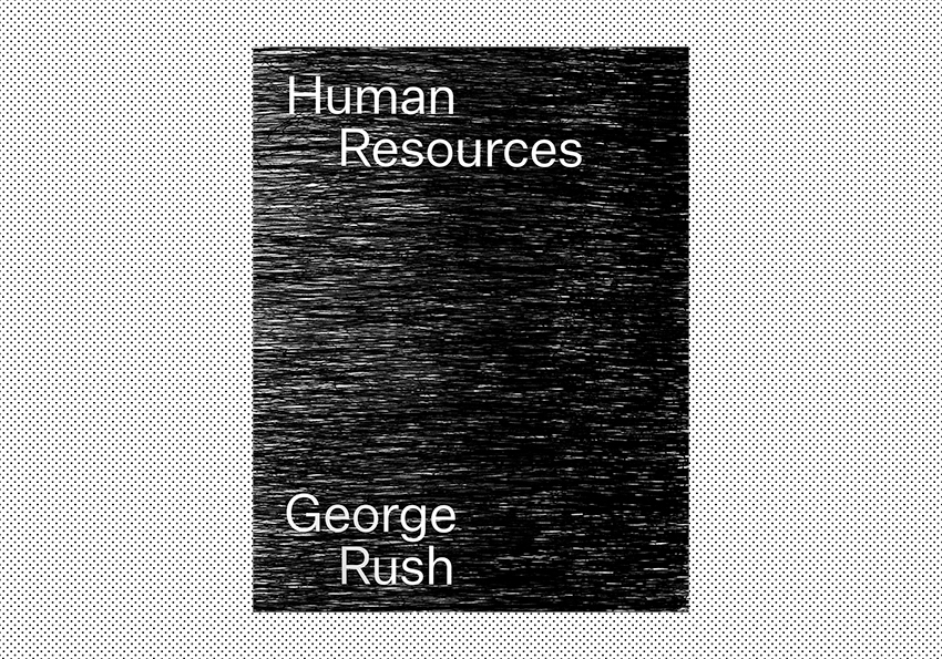 George Rush: Human Resources